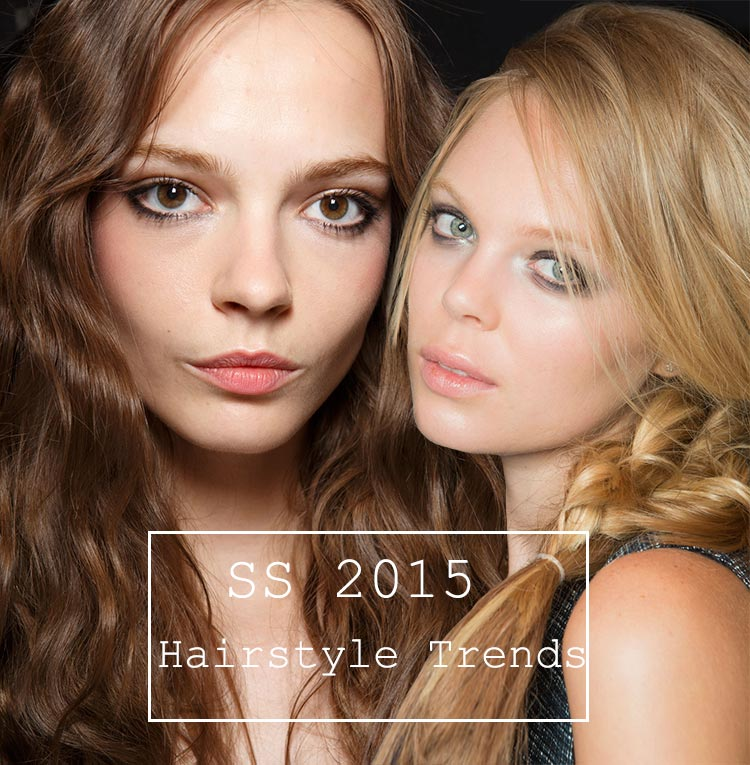 Spring/ Summer 2015 Hairstyle Trends