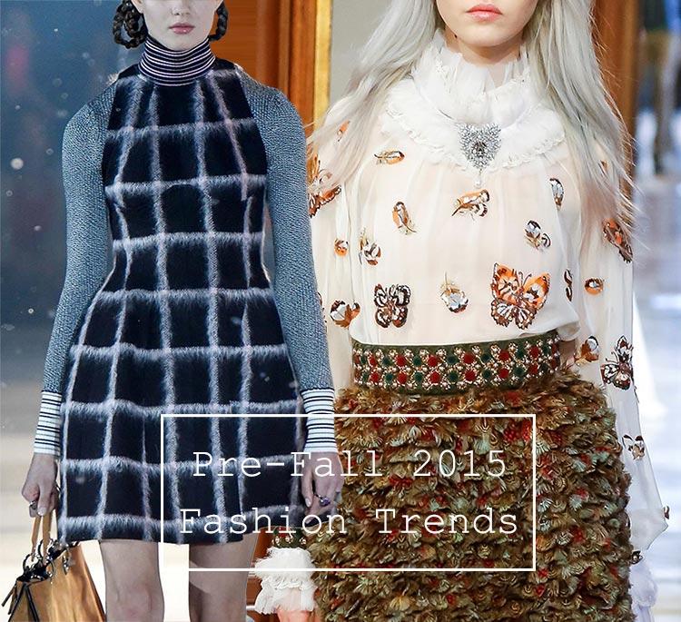 Pre-Fall 2015 Fashion Trends