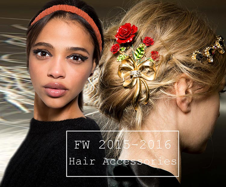 Fall/ Winter 2015-2016 Hair Accessory Trends