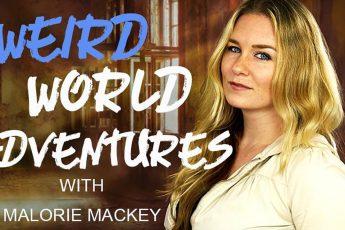 weird-world-adventures-malorie-mackey-vidi-space-malories-adventures-travel-weird-strange